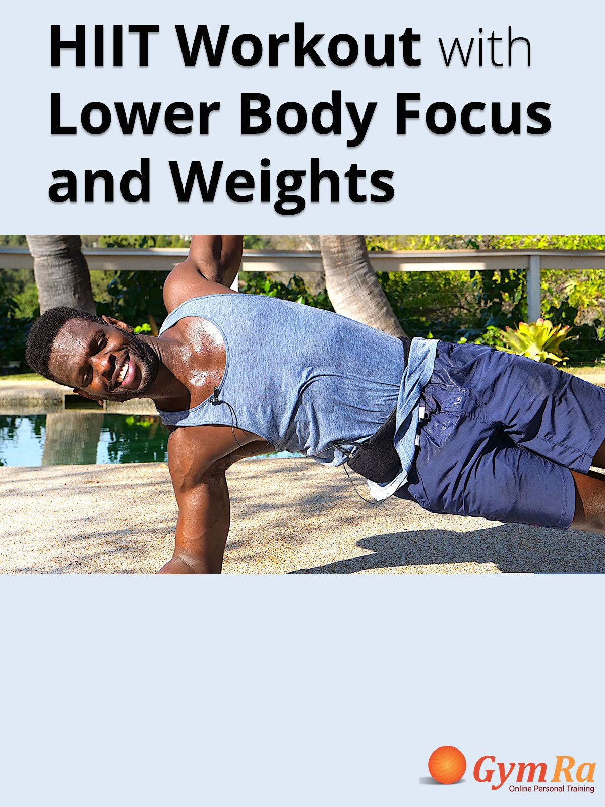 HIIT Workout with Lower Body Focus & Weights