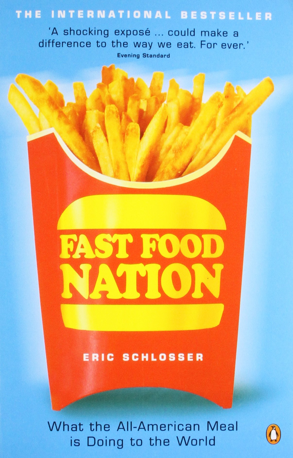 rhetorical analysis for fast food nation by eric schlosser Need help with chapter 9: what's in the meat in eric schlosser's fast food nation check out our revolutionary side-by-side summary and analysis.