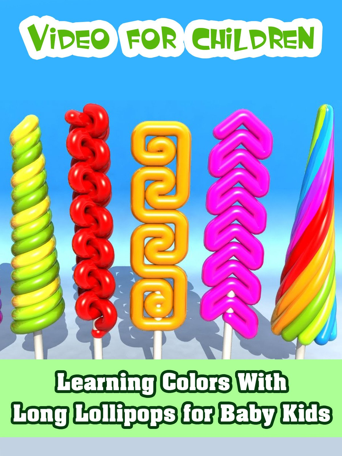 Learning Colors With Long Lollipops for Baby Kids