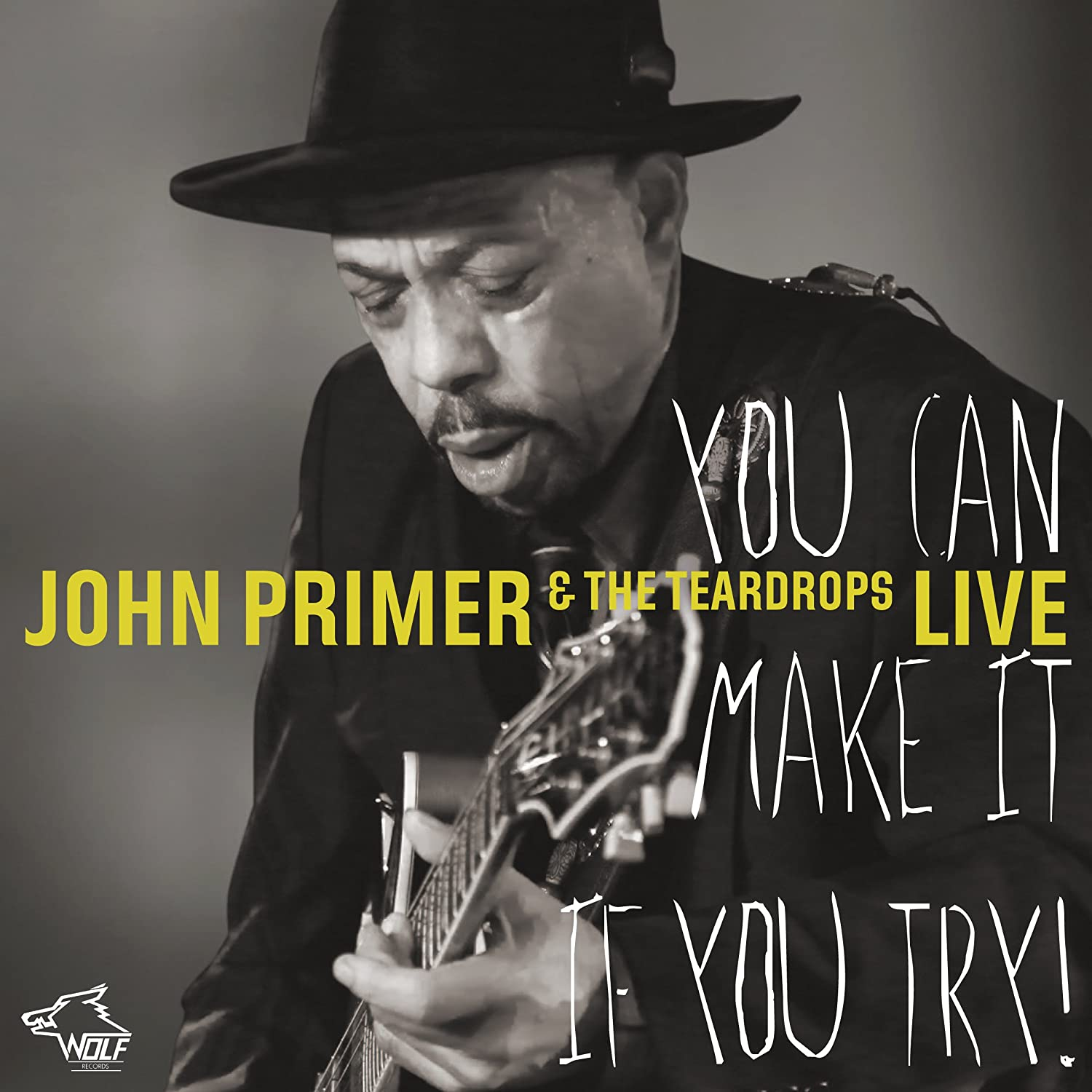 John Primer & The Teardrops - You Can Make It If You Try 81yylyRp1TL._SL1500_