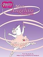 Angelina Ballerina: Meet Angelina