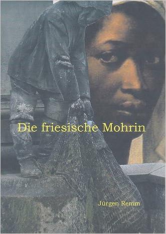 Die friesische Mohrin (German Edition)