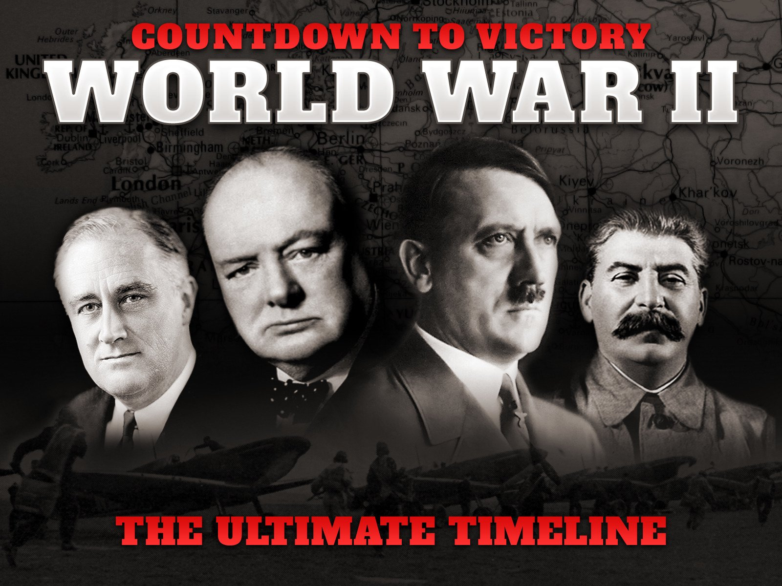 Countdown to Victory: World War II