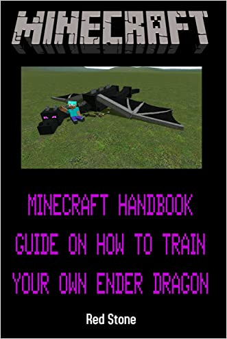 Minecraft: Minecraft Pocket Edition: How to Train Your Own Ender Dragon