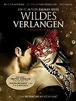 Wildes Verlangen: Pleasure or Pain