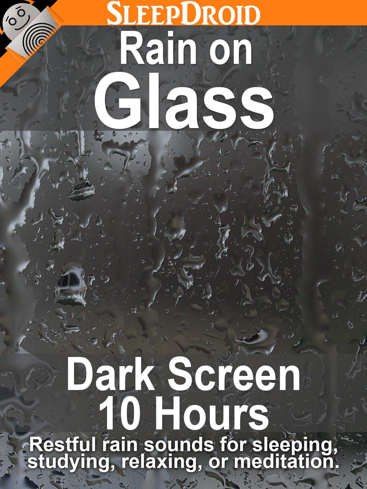 Rain on Glass: Dark Screen 10 hours