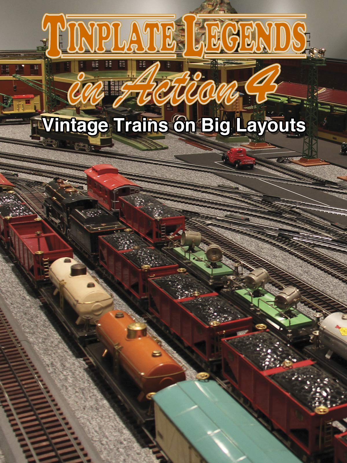 Tinplate Legends in Action 4: Vintage Trains on Big Layouts