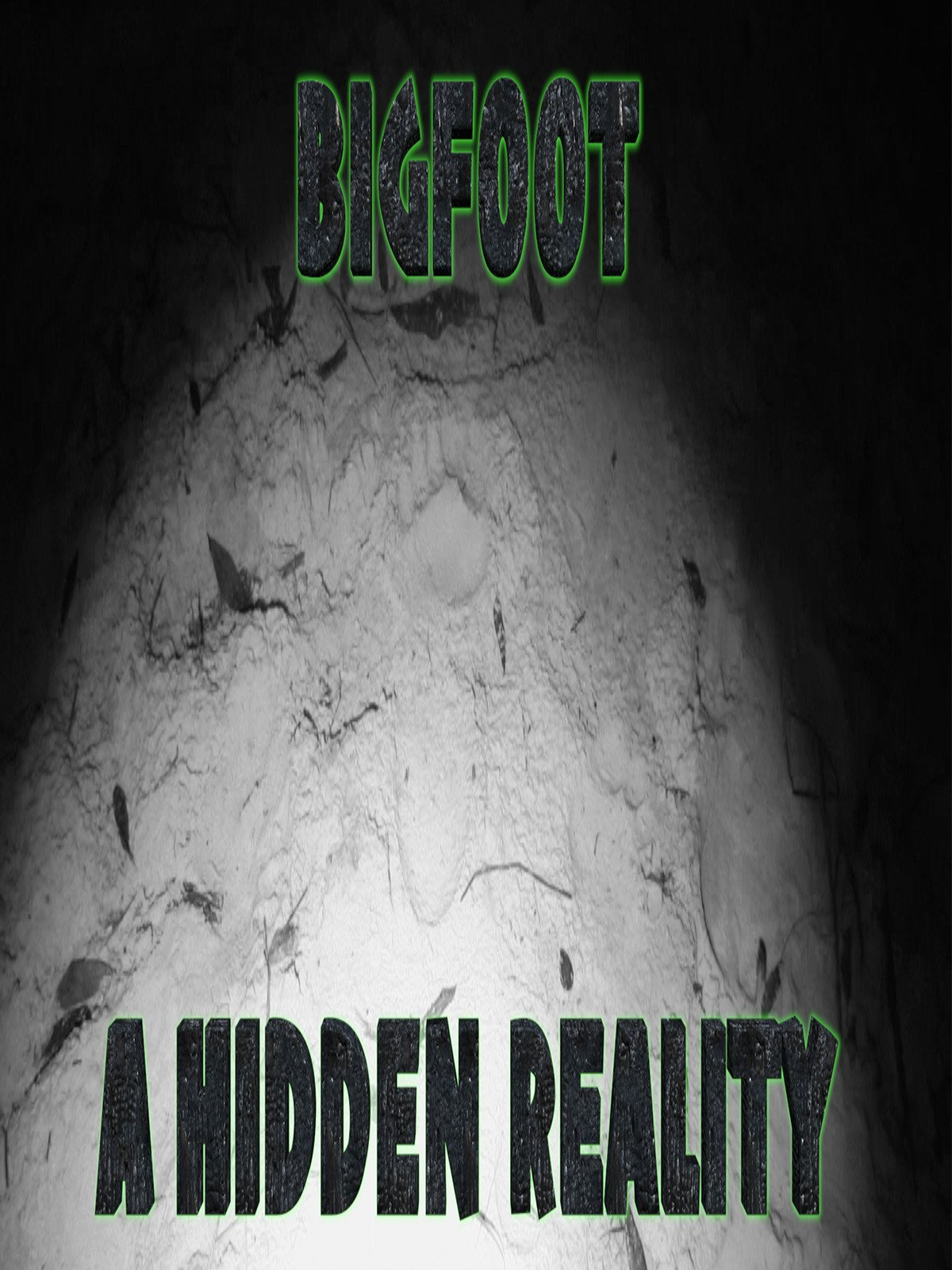 Bigfoot: A Hidden Reality