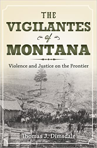 The Vigilantes of Montana