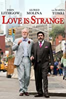 Love Is Strange (2014) [HD]
