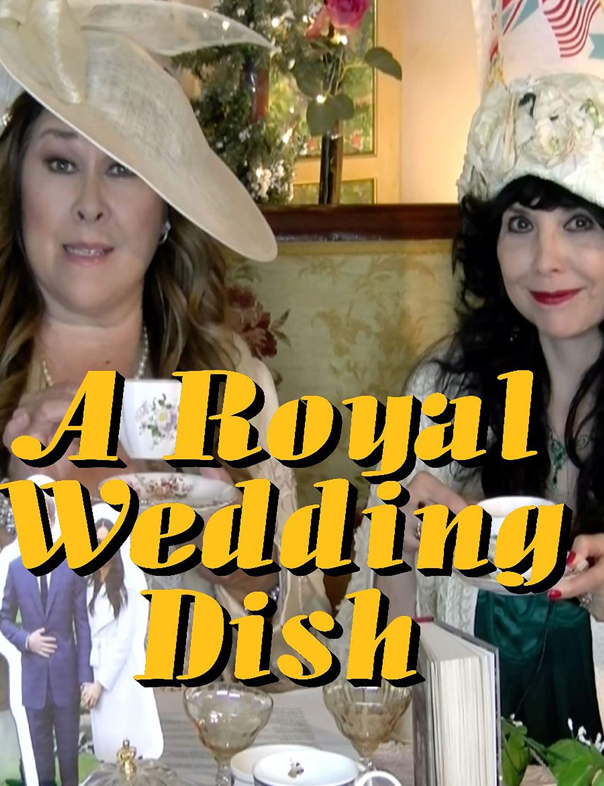 Royal Wedding Dish on Amazon Prime Video UK