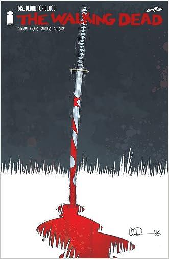 The Walking Dead #145 written by Robert Kirkman