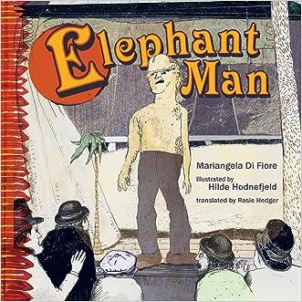 Elephant Man written by Mariangela Di Fiore