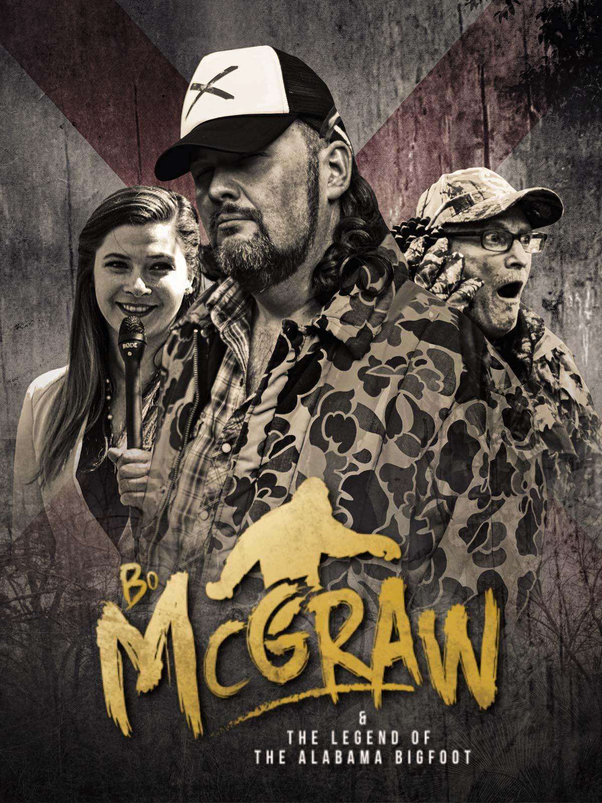 Bo McGraw & The Legend of the Alabama Bigfoot on Amazon Prime Video UK