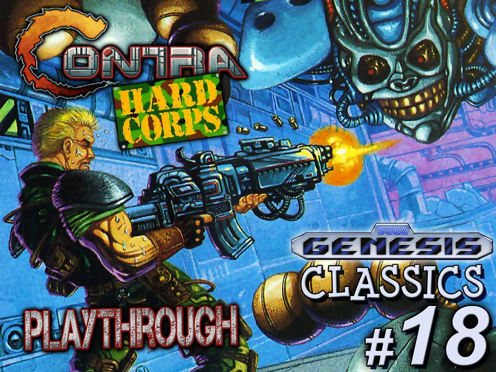 Clip: Contra Hard Corps Playthrough (Genesis Classics 18) - Season 1