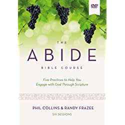 The Abide Bible Course Video Study: Five Practices to Help You Engage with God Through Scripture