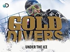 Gold Divers Under The Ice Season 4