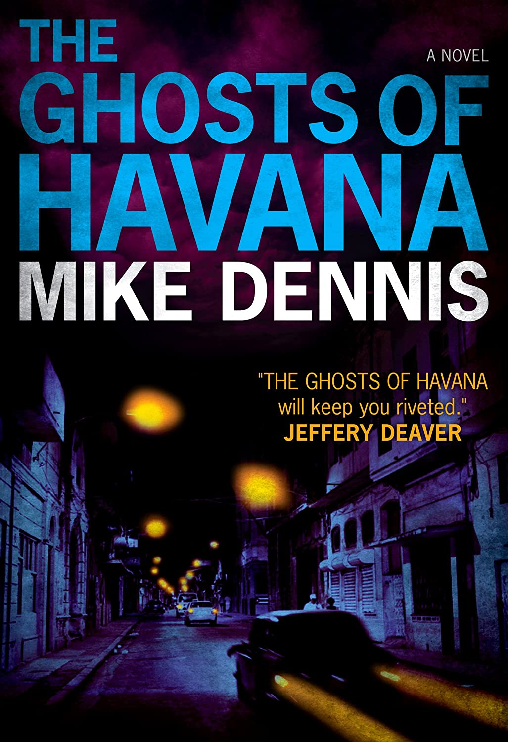 cover art for the novel, Ghosts of Havana, by Mike Dennis