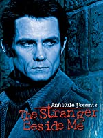 Ann Rule Presents: The Stranger Beside Me