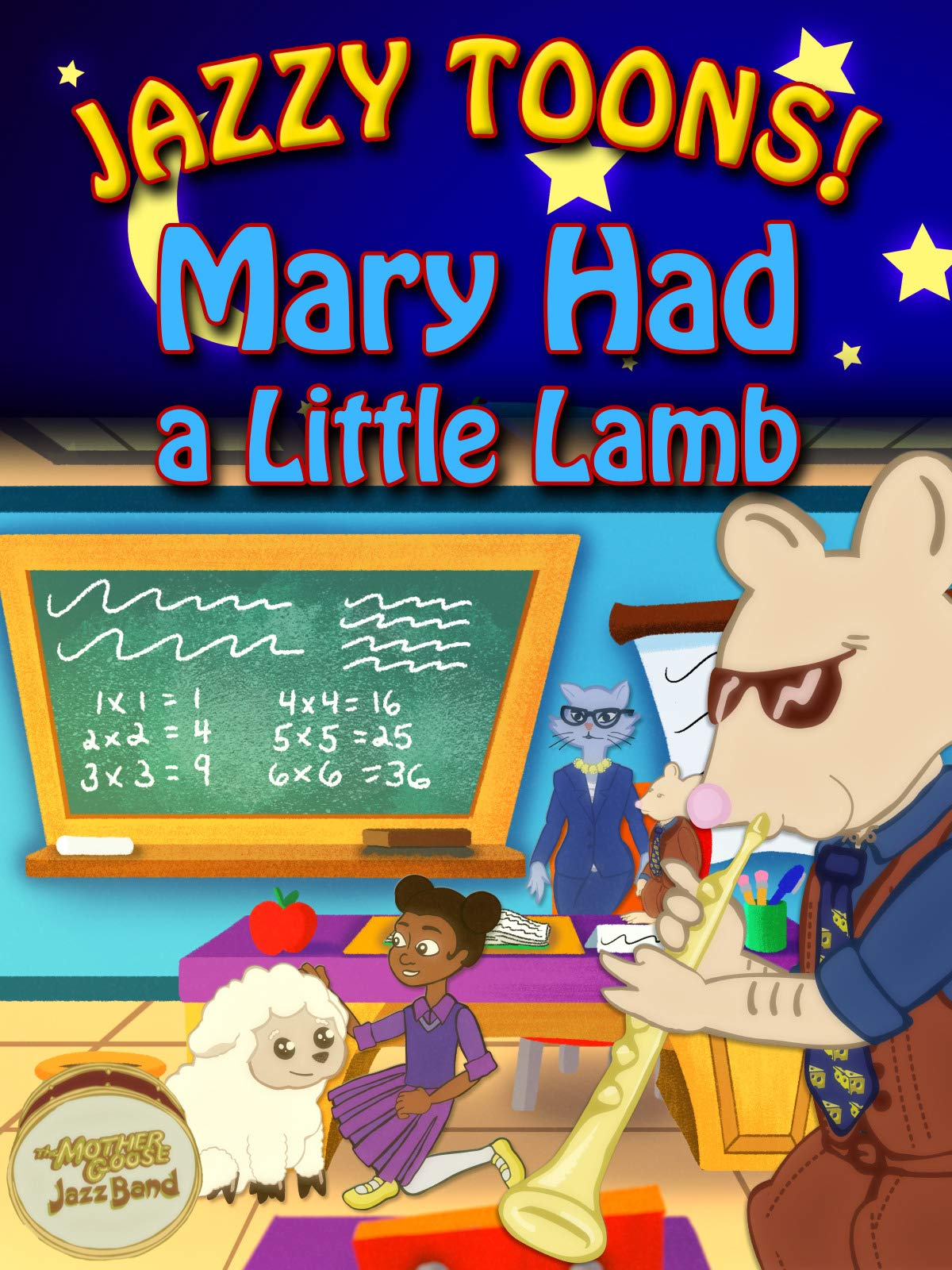Mary Had A Little Lamb - Jazzy Toons - Kids Songs and Nursery Rhymes