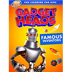 Gadget Heads: Famous Inventors