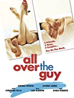 All Over The Guy [HD]
