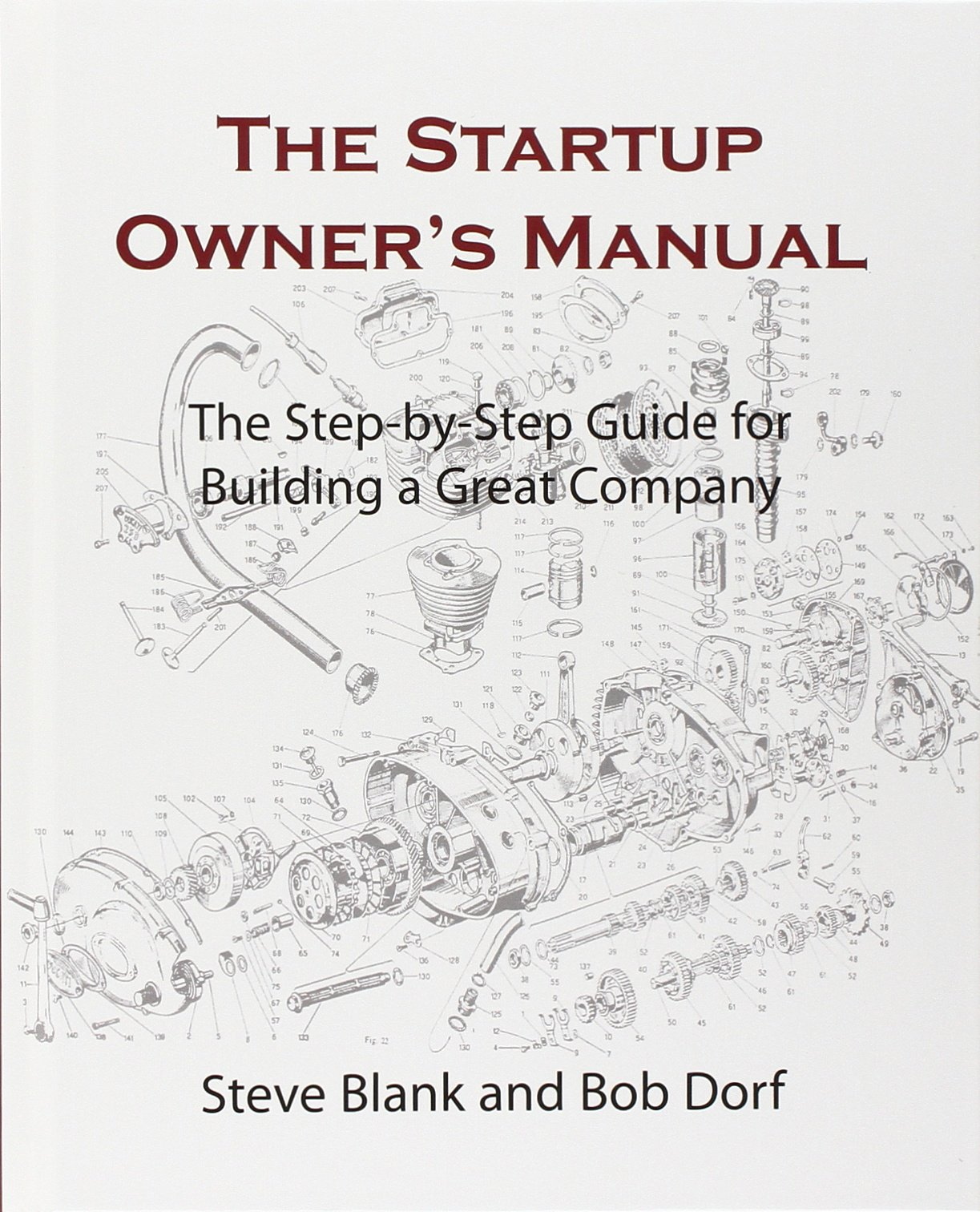 The Startup Owner's Manual (The Step-by-Step Guide for Building a Great Company)
