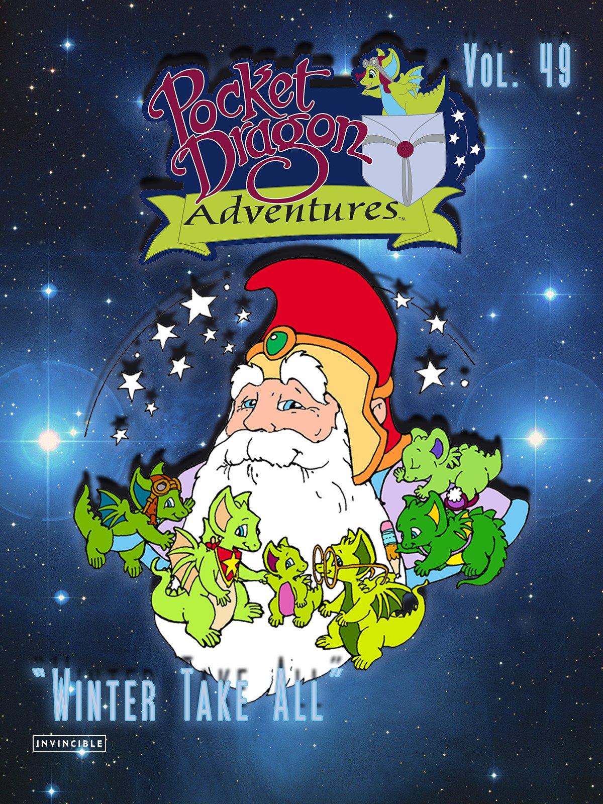 Pocket Dragon Adventures Vol. 49Winter Take All