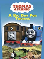 Thomas & Friends: A Big Day For Thomas