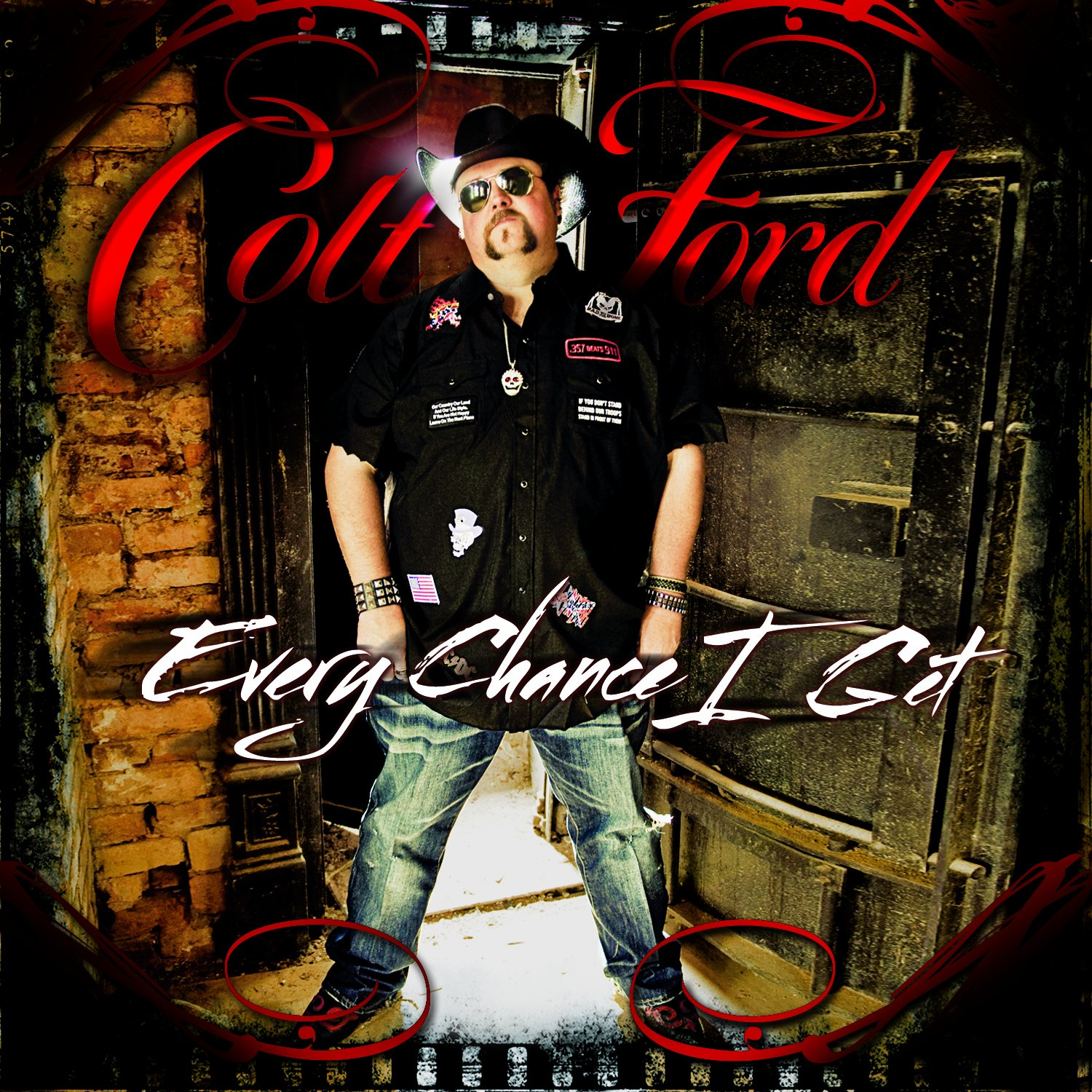 Colt Ford Every Chance i Get