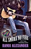 All Smoke No Fire