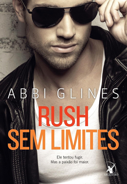 Rush sem limites - Abbi Glines