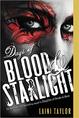 Days of Blood & Starlight (Daughter of Smoke and Bone Trilogy Book 2)