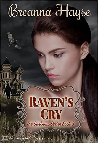 Raven's Cry (The Darkness Series Book 3)
