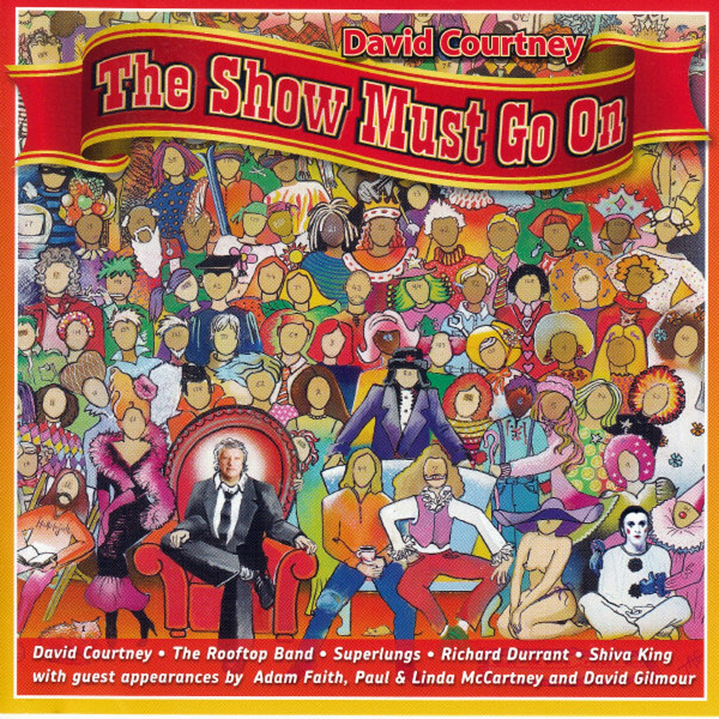 David Courtney's The Show Must Go On
