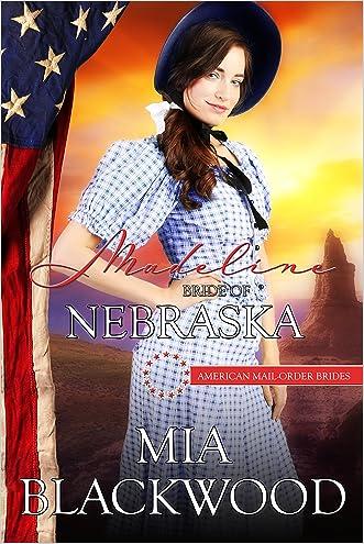 Madeline: Bride of Nebraska (American Mail-Order Brides Book 37)