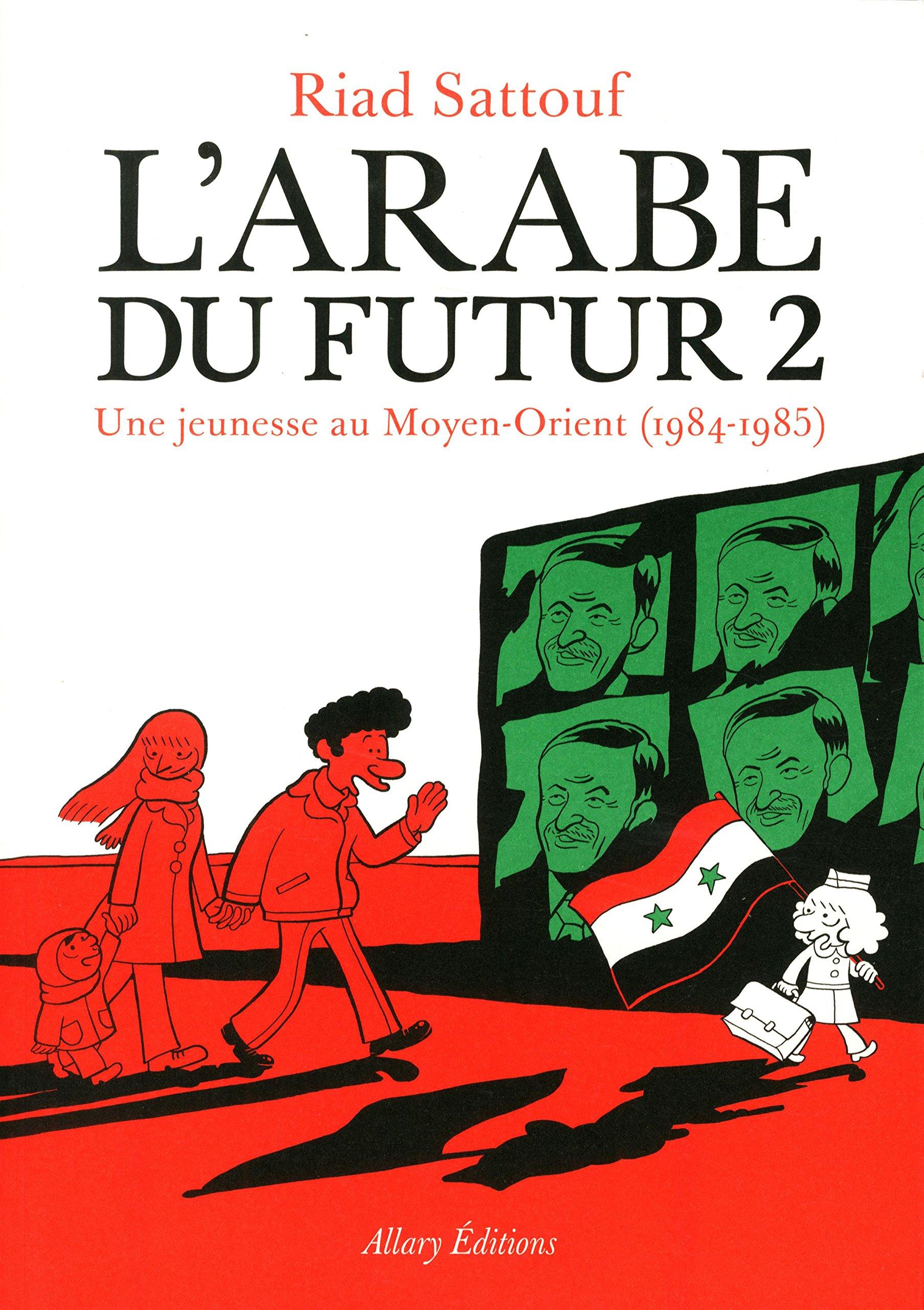 L'arabe du futur Tome 2 - Riad Sattouf
