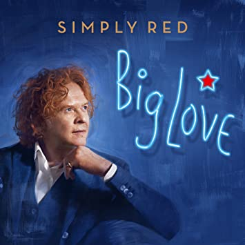 Simply Red � Big Love