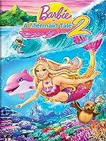 Barbie in a Mermaid's Tale 2