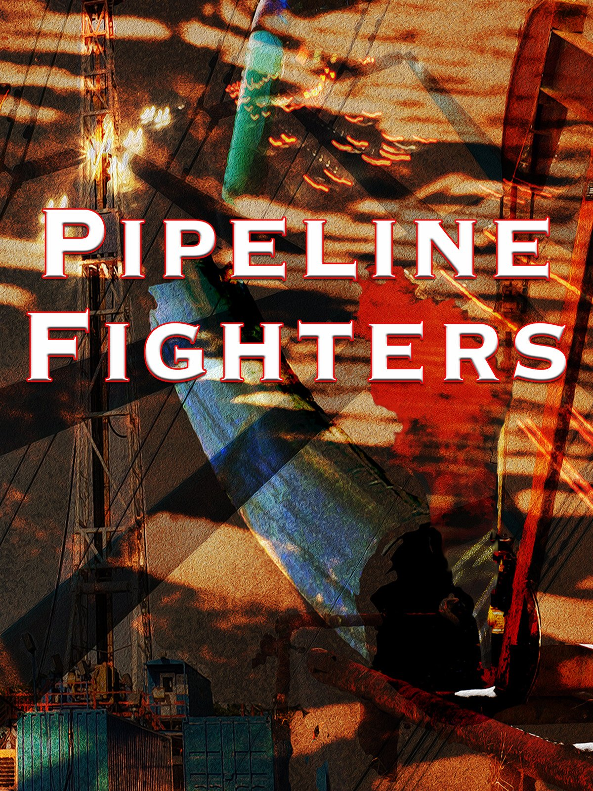 Pipeline Fighters on Amazon Prime Video UK