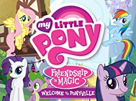 My Little Pony, Welcome to Ponyville