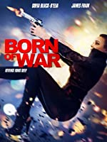 Born of War [HD]