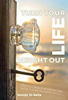 Turn Your Life Insight Out