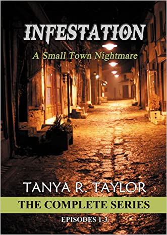 INFESTATION: A Small Town Nightmare - THE COMPLETE SERIES: (Supernatural Religious Suspense)