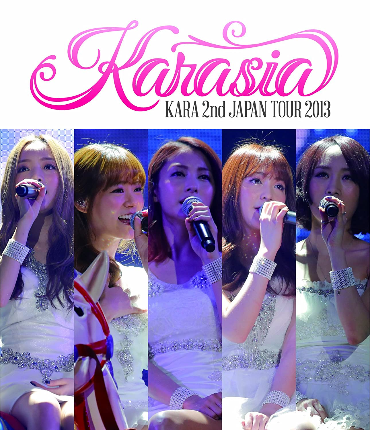 [Blu-ray/ISO] KARA – KARASIA 2nd Japan Tour 2013 [2014.03.19]
