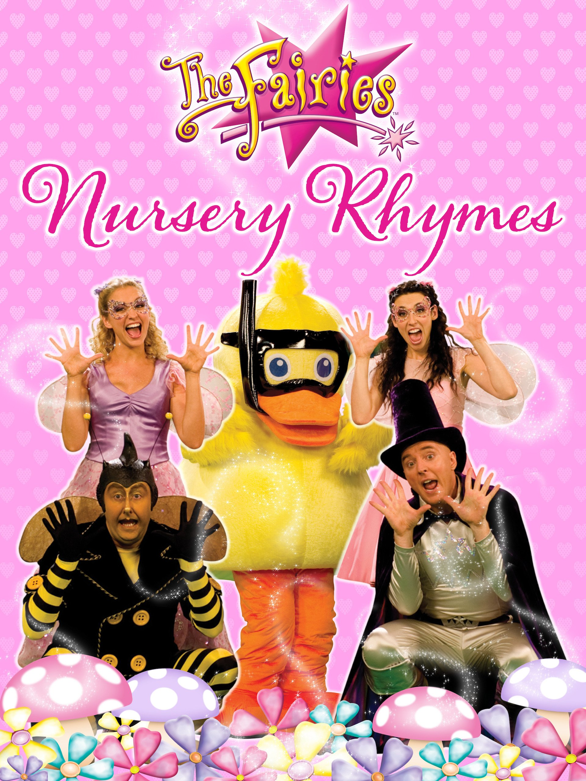 The Fairies - Nursery Rhymes