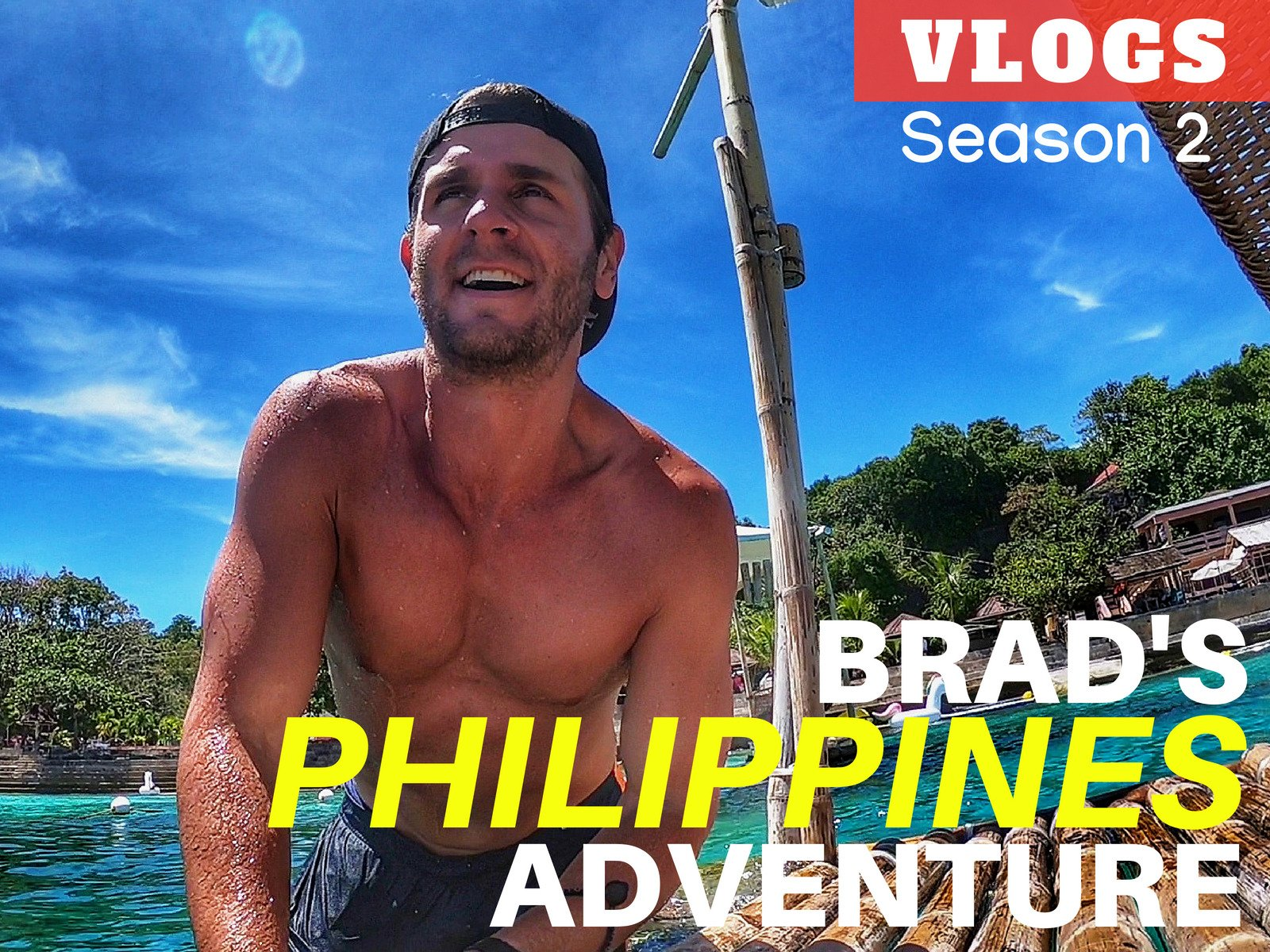 Brad's Philippines Adventure Vlogs - Season 2