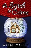 A Stitch in Crime (A Hattie Lehtinen Mystery)