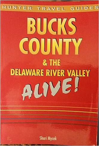 Bucks County & the Delaware River Valley Alive