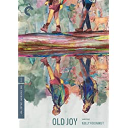 Old Joy The Criterion Collection